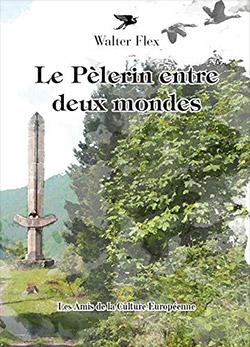 Le pèlerin entre deux mondes