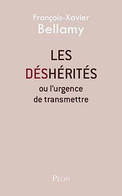Les Déshérités ou l'urgence de transmettre