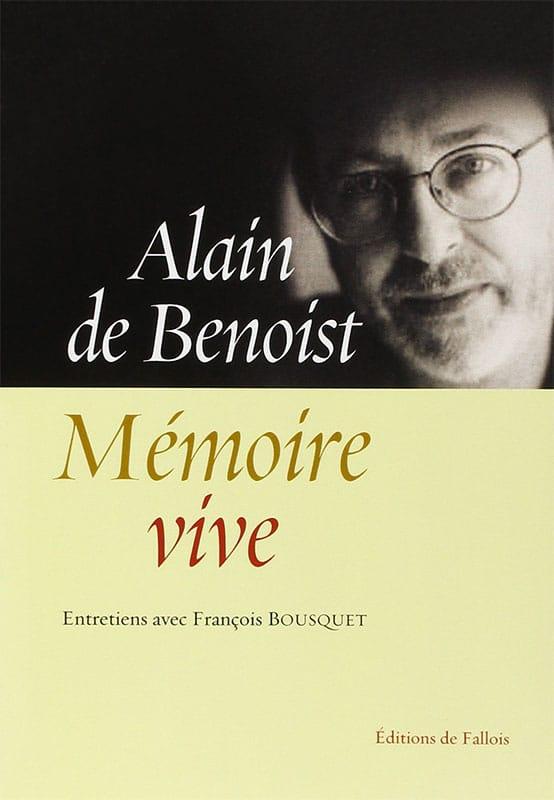 Mémoire vive. Entretiens avec François Bousquet