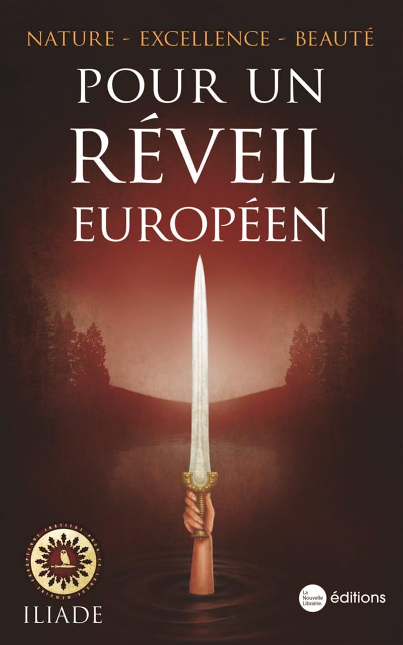 Pour un réveil européen. Nature - Excellence - Beauté